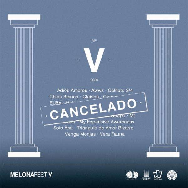 cancelacion-melona-fest-2020